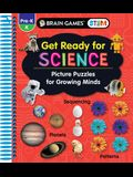 Brain Games Stem - Get Ready for Science: Picture Puzzles for Growing Minds (Workbook)