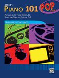 Alfred's Piano 101 Pop, Bk 1: Popular Music from Movies, Tv, Radio and Stage to Play for Fun!