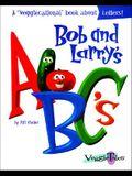 Bob and Larry's ABC's (Veggietales Series)