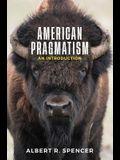American Pragmatism: An Introduction