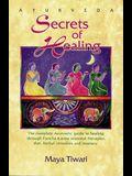Ayurveda Secrets of Healing