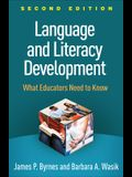 Language and Literacy Development, Second Edition: What Educators Need to Know