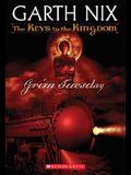 Grim Tuesday (Keys to the Kingdom, Book 2)