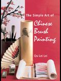 The Simple Art of Chinese Brush Painting