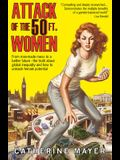 Attack of the 50 Ft. Women: From Man-Made Mess to a Better Future - The Truth about Global Inequality and How to Unleash Female Potential