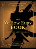 The Yellow Fairy Book, Volume 4: Complete and Unabridged