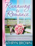 Runaway to Romance