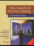 Data Analysis and Decision Making with Microsoft Excel: Includes Microsoft Office Excel 2007 Applications, Revised 3rd Edition