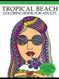 Tropical Beach Coloring Book: Island Vacation Summer Escape