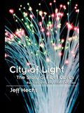City of Light: The Story of Fiber Optics