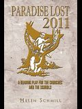 Paradise Lost 2011: A Reading Play for the Churches and the Schools