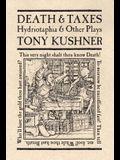 Death & Taxes: Hydriotaphia & Other Plays