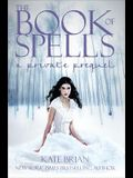 The Book of Spells: A Private Prequel