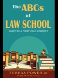 The ABCs of Law School: Diary of a First Year Student