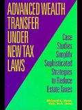 Advanced Wealth Transfer Under New Tax Laws