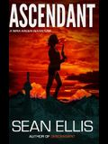 Ascendant: A Mira Raiden Adventure