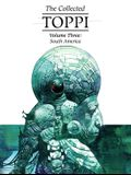 The Collected Toppi Vol.3: South America