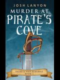 Murder at Pirate's Cove: An M/M Cozy Mystery: Secrets and Scrabble Book 1