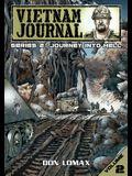Vietnam Journal - Series 2: Volume 2 - Journey into Hell