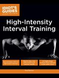 High Intensity Interval Training: Burn Fat Faster with 60-Plus High-Impact Exercises