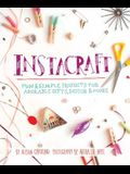 Instacraft: Fun & Simple Projects for Adorable Gifts, Decor & More