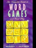 The Complete Guide to Word Games and Word Play