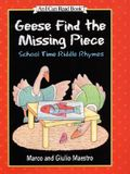 Geese Find the Missing Piece: School Time Riddle Rhymes (I Can Read Book 1)