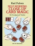 Self-Working Close-Up Card Magic: 56 Foolproof Tricks (Dover Magic Books)