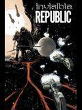 Invisible Republic, Volume 1