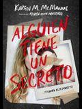 Alguien Tiene Un Secreto / Two Can Keep a Secret
