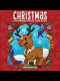 Christmas Coloring Book for Kids: Christmas Book for Children Ages 4-8, 9-12