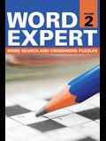 Word Expert Volume 2: Word Search and Crossword Puzzles