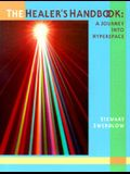The Healer's Handbook: A Journey Into Hyperspace