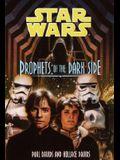 Prophets of the Dark Side (Jedi Prince)