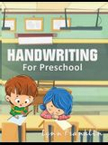 Handwriting for Preschool: Handwriting Practice Books for Kids