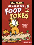 Garfield's (R) All-About-The-Food Jokes