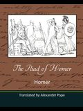 The Iliad of Homer (Translated by Alexander Pope)