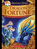The Dragon of Fortune (Geronimo Stilton and the Kingdom of Fantasy: Special Edition #2), 2: An Epic Kingdom of Fantasy Adventure