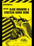 Cliffsnotes on Williams' the Glass Menagerie & a Streetcar Named Desire