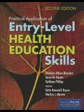 Practical Application of Entry-Level Health Education Skills [With CDROM]