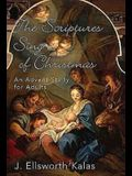 The Scriptures Sing of Christmas: An Advent Study for Adults