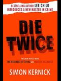 Die Twice: Two Crime Novels in One (the Business of Dying and the Murder Exchange)
