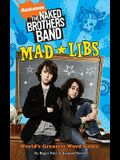 The Naked Brothers Band Mad Libs