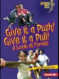 Give It a Push! Give It a Pull!: A Look at Forces