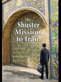The Shuster Mission to Iran: Leaving Something Worthwhile Behind