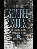 Severed Souls: Case No. 2