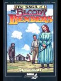 The Saga of the Bloody Benders: The Infamous Homicidal Family of Labette County, Kansas