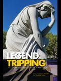 Legend Tripping: A Contemporary Legend Casebook