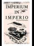 IMPERIUM IN IMPERIO (Political Dystopia)