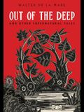 Out of the Deep: And Other Supernatural Tales